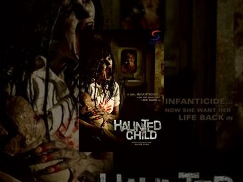 Haunted Child - Horror Full Movie   Hindi Movies 2015 Full Movie HD