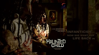 Haunted Child – Horror Full Movie | Hindi Movies 2015 Full Movie HD
