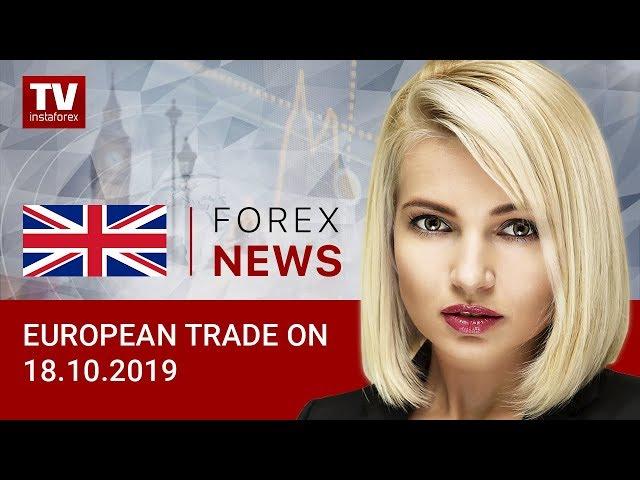 18.10.2019: Traders selling US dollar ahead of weekend (EUR, USD, GBP)