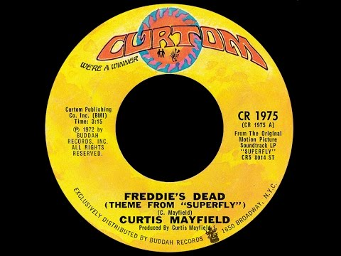 Curtis Mayfield ~ Freddie's Dead 1972 Funky Purrfection Version