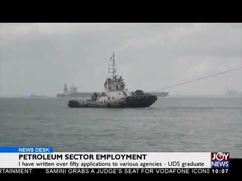 Petroleum Sector Employment - News Desk on JoyNews (17-7-18)