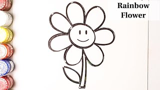 Glitter Rainbow Flower Coloring & Drawing For Kids | Smiling Flower Coloring Pages For Toddlers |