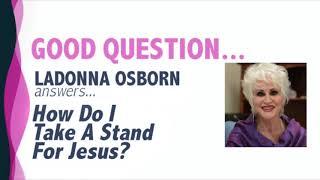 How Do I Take A Stand For Jesus?