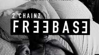 Trap Back - 2 Chainz - FreeBase EP