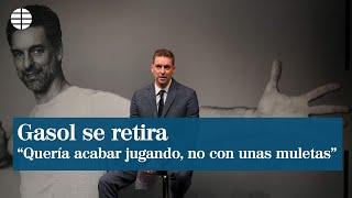 Pau Gasol anuncia su retirada y pone fin a una carrera histórica