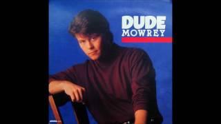 Dude Mowrey Walk Away Music