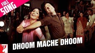 Dhoom Mache Dhoom | Song HD | धूम मचे धूम