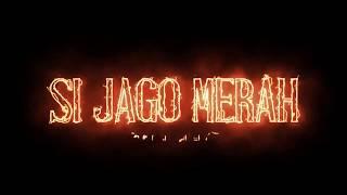 Si Jago Merah - Trailer