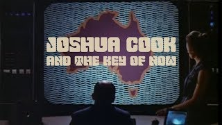 """Joshua Cook & The Key of Now """"BELIEVE"""" {Official Music Video}"""