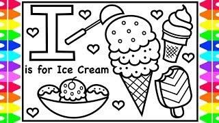 ABC Alphabet Coloring Pages | I Is For Ice Cream |  Ice Cream Coloring Page | Coloring For Kids