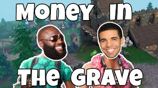 Drake   Money In The Grave Ft. Rick Ross [Fortnite Parody]