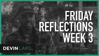 FRIDAY REFLECTIONS | week 3