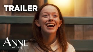 Anne with an E Season 3 - Watch Trailer Online