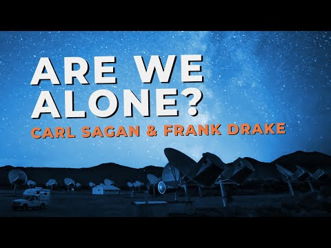 Carl Sagan & Frank Drake on Intelligent Life