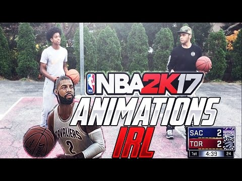 NBA 2K17 IN REAL LIFE - NBA 2K17 ANIMATIONS JUMPSHOTS AND DRIBBLE MOVES IN REAL LIFE - IRL