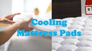 Top 10 Best Cooling Mattress Pads 2020 Update