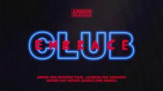 Armin van Buuren feat. Jacqueline Govaert - Never Say Never (Namatjira Extended Remix)