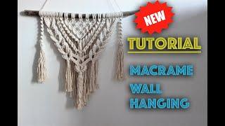Macrame Wall Hanging  New Tutorial | Easy DIY For Macrame Beginners