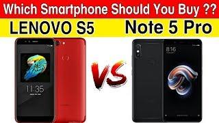 LENOVO S5 Vs REDMI NOTE 5 PRO 🔥🔥:REDMI NOTE 5 PRO KILLER ?? WHICH SMARTPHONE SHOULD YOU BUY