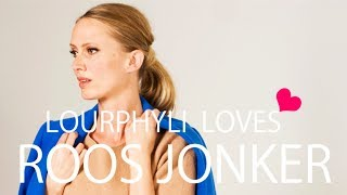 「LOURPHYLI loves ROOS JONKER」