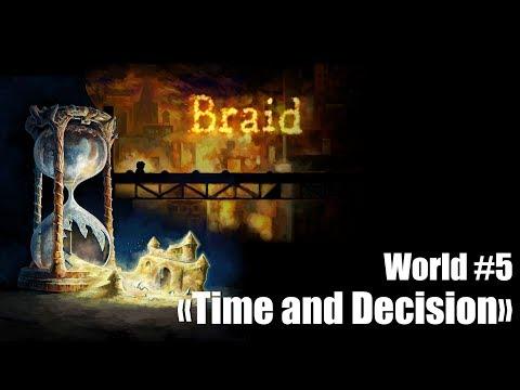 Braid - World 5 (Part#4)
