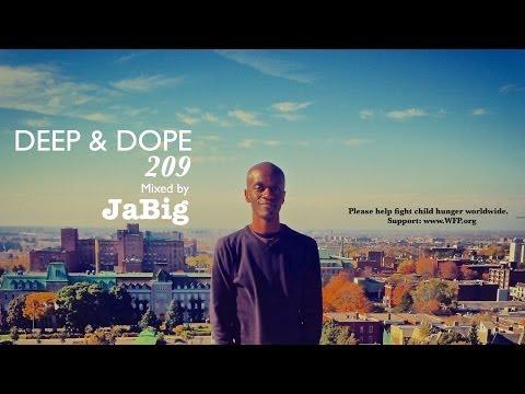 "Smooth & Sexy Deep House DJ Mix by JaBig (Kerri Chandler ""Kaoz 6:23"" Music Playlist) DEEP & DOPE 209"