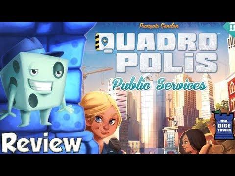 Quadropolis: Public Services Review - with Tom Vasel