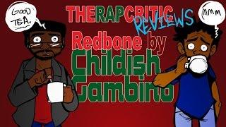 Rap Critic: Childish Gambino - 'Redbone'