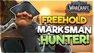 Freehold DUNGEON as Marksman Hunter! - LOGS INCLUDED! - Battle for Azeroth ALPHA