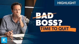 Should I Leave My Job Because of a Bad Boss?
