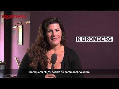 Vidéo de K. Bromberg