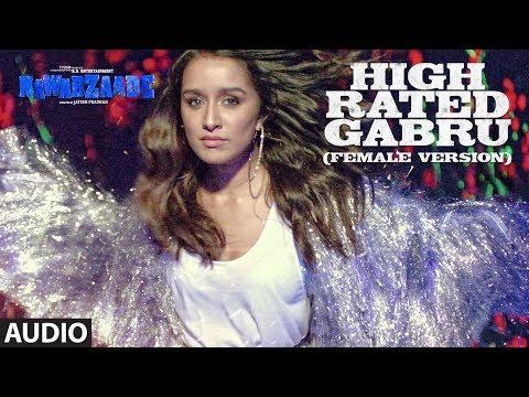 High Rated Gabru (Female Version) Full Audio | NAW