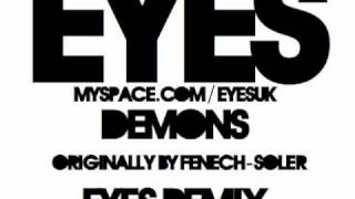 Demons (Eyes Remix) - Fenech-Soler