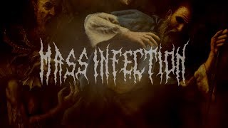 MASS INFECTION - TO THE LORDS OF REVULSION [OFFICIAL LYRIC VIDEO] (2018) SW EXCLUSIVE