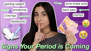 20 Signs Your Period is Coming (how to tell period symptoms) | Just Sharon