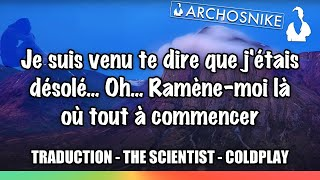 The Scientist   Coldplay   Traduction Française #7