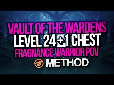 Download LEVEL 24 + 1 CHEST MYTHIC+ VAULT OF WARDENS
