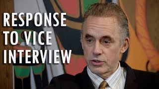 Jordan Peterson Response to VICE Interview