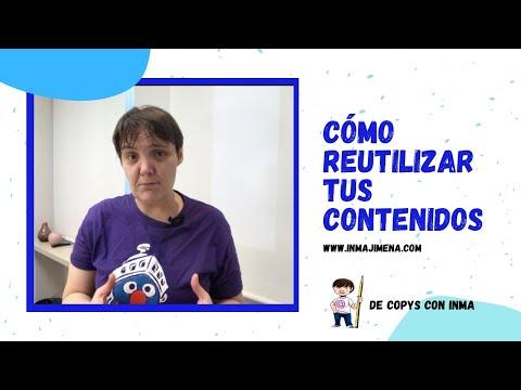 Cómo reutilizar el contenido que ya tienes- Inma Jiménez
