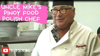 UNCLE MIKE: PINOY FOOD, POLISH CHEF