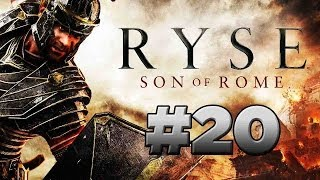 Ryse: Son Of Rome   Walkthrough Part 20 [Chapter 7: THE WRATH OF NEMESIS]   WCommentary