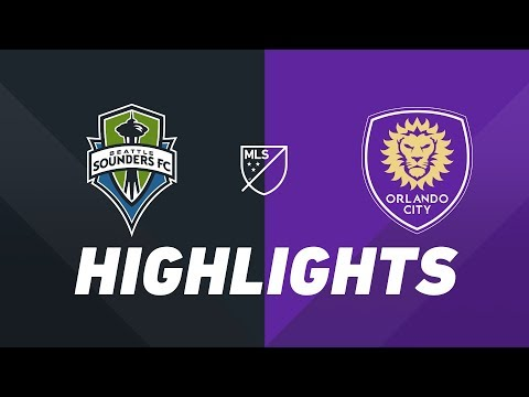 Seattle Sounders FC Vs. Orlando City SC | HIGHLIGHTS - May 15, 2019