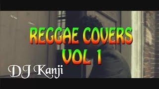 Reggae Covers Vol 1 Preview by DJ Kanji