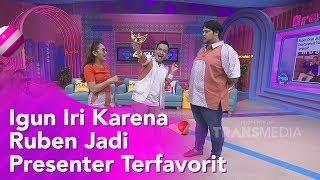 BROWNIS - Igun Ngiri Karna Ruben Jadi Presenter Terfavorit (9/12/19) PART1