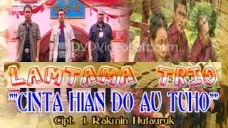 Download lagu Trio Lamtama Cinta Hian Do Au Tu Ho Mp3