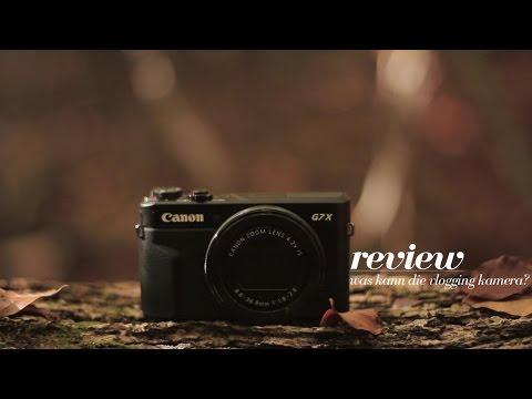 Canon Powershot G7 X Mark II - Ultimative Vlogging Kamera? I Review (Deutsch)