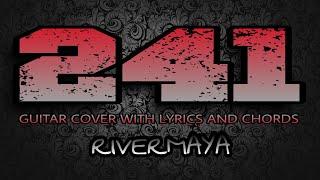 241 (My Favorite Song) - Rivermaya (Guitar Cover With Lyrics & Chords)