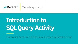 How to create a SQL Query Activity in Salesforce Marketing Cloud