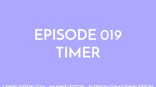 Episode 019 - timer