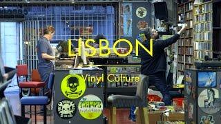 Vinyl Culture: Lisbon